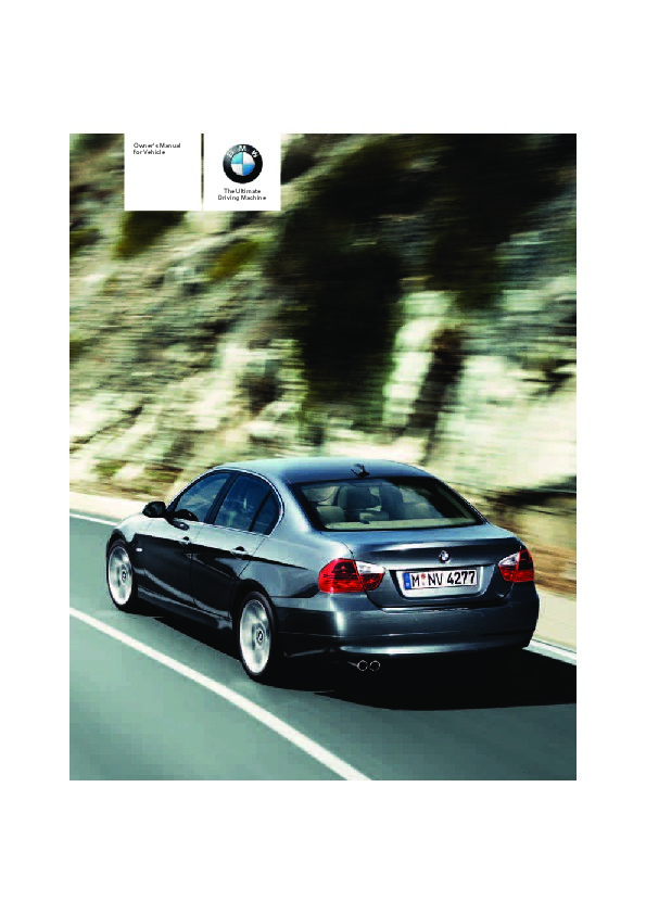 2006 bmw 3 series 323i 325i 325xi 330i 330xi e90 owners manual rh auto filemanual com bmw e90 owners manual free download bmw service manual e90 pdf