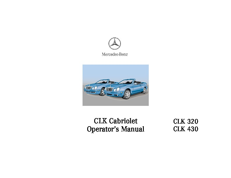 2000 mercedes benz clk320 clk430 w208 owners manual for Mercedes benz owners manual