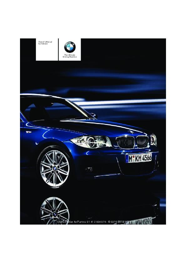 2011 bmw 1 series 128i 135i e81 e82 e87 e88 coupe owners manual rh auto filemanual com bmw 128i convertible owners manual BMW 5 Series Convertible