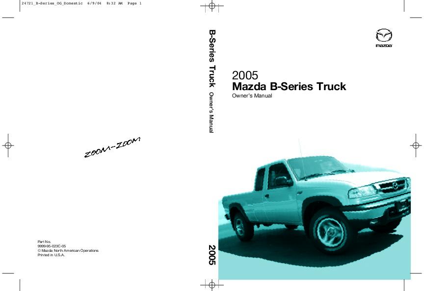 2005 mazda b series b 4000 owners manual rh filemanual com 2014 Mazda Pick Up Truck 2001 Mazda B-Series Truck