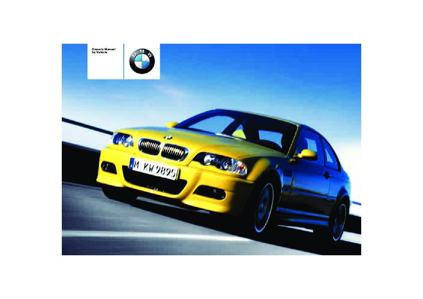 2004 bmw m3 e46 owners manual rh auto filemanual com bmw e46 owners manual online bmw e46 service manual pdf download