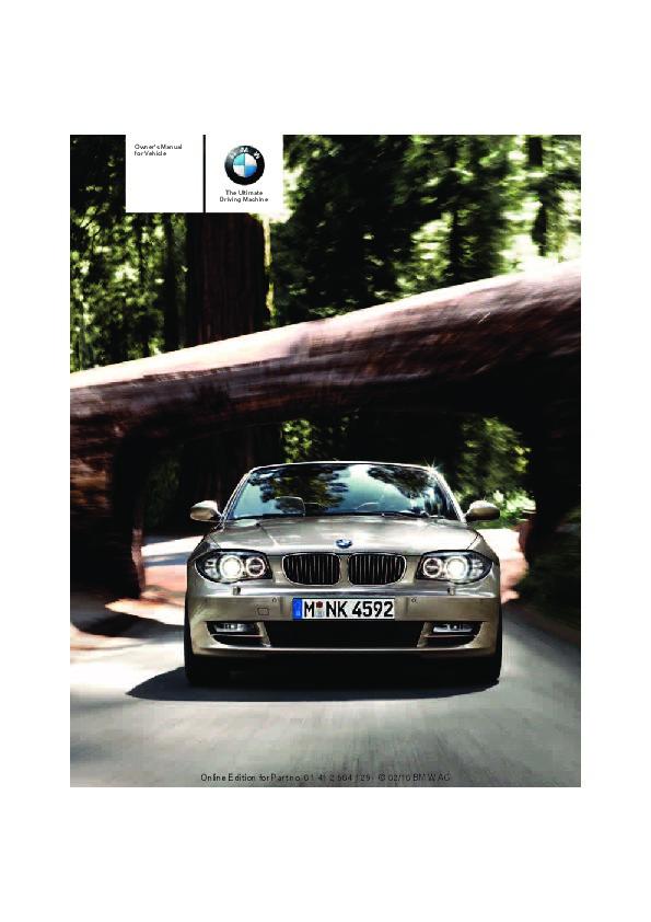 2011 bmw 1 series 128i 135i e81 e82 e87 e88 coupe owners manual rh auto filemanual com BMW 4 Series Convertible BMW 3 Series Convertible