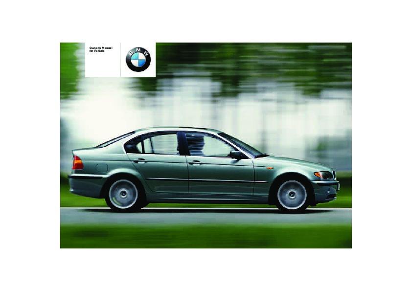 2004 bmw 3 series 320i 325i 325xi 330i 330xi e46 owners manual rh auto filemanual com 2005 bmw 325i service manual 2005 bmw 325i repair manual download