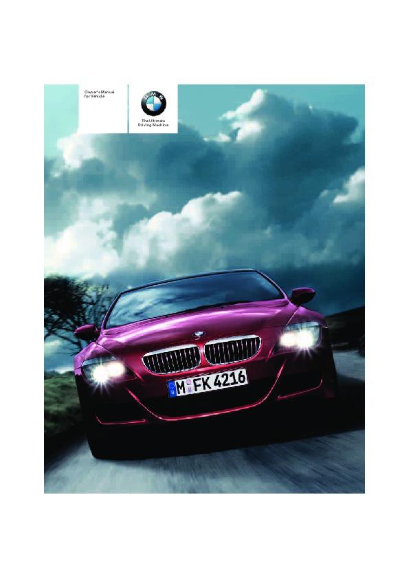 2007 bmw 6 series 645ci e63 e64 m6 owners manual rh auto filemanual com BMW 645Ci Problems 2005 BMW 645Ci