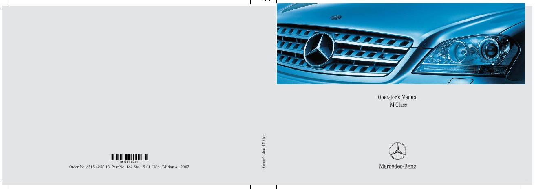2007 Mercedes-Benz ML320 CDI ML350 ML500 ML63 AMG Owners Manual