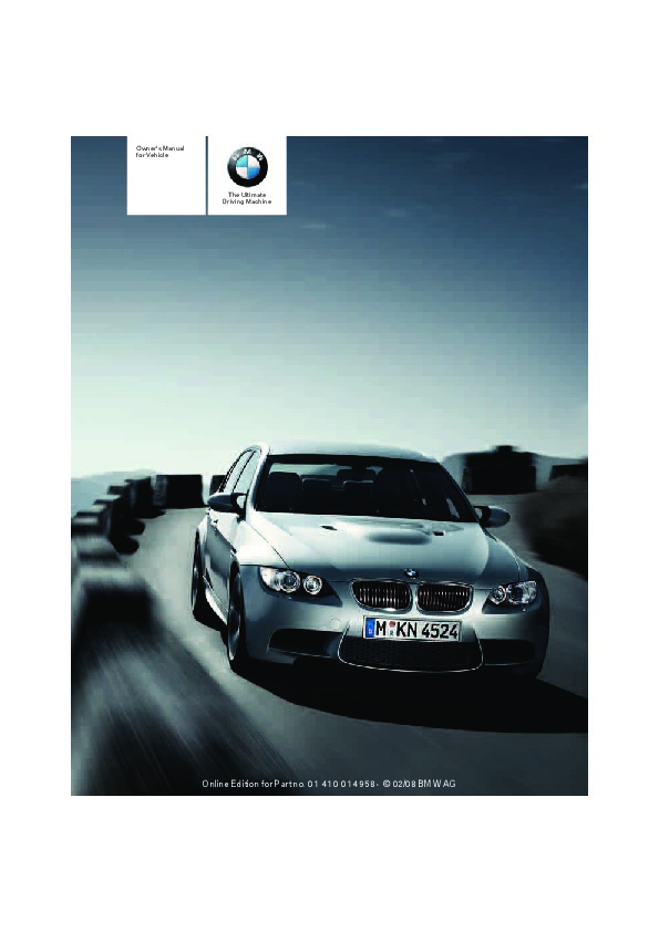 bmw 2008 3 series owners manual how to and user guide instructions u2022 rh taxibermuda co 2008 bmw 328i owners manual pdf BMW Motorcycle Manuals