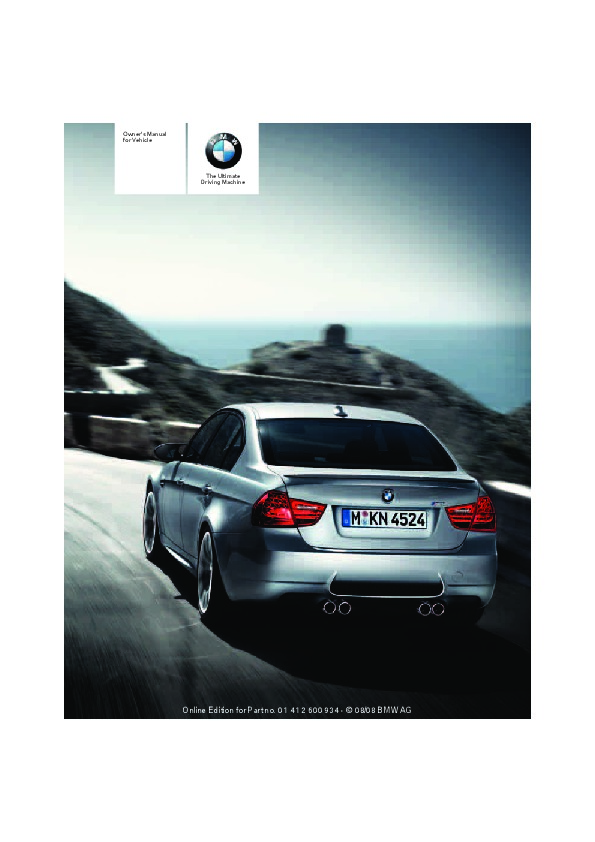 bmw 2008 3 series owners manual how to and user guide instructions u2022 rh taxibermuda co bmw e90 325d owner's manual bmw e90 owners manual pdf